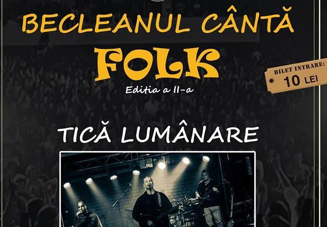 """Eveniment REMARCABIL pentru iubitorii de muzică bună! """"Becleanul cântă FOLK"""" pentru a doua oară"""