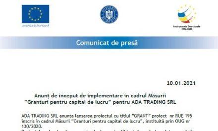 """Comunicat de presă – Lansare proiect în cadrul Măsurii """"Granturi pentru capital de lucru"""" pentru ADA TRADING SRL"""